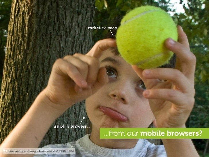 rocket science                                     a mobile browser...                                                    ...