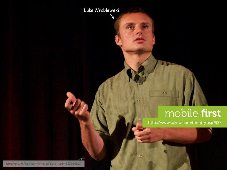 Luke Wroblewski                                                                                  mobile first              ...