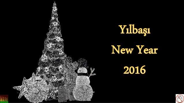 Yılbaşı New Year 2016
