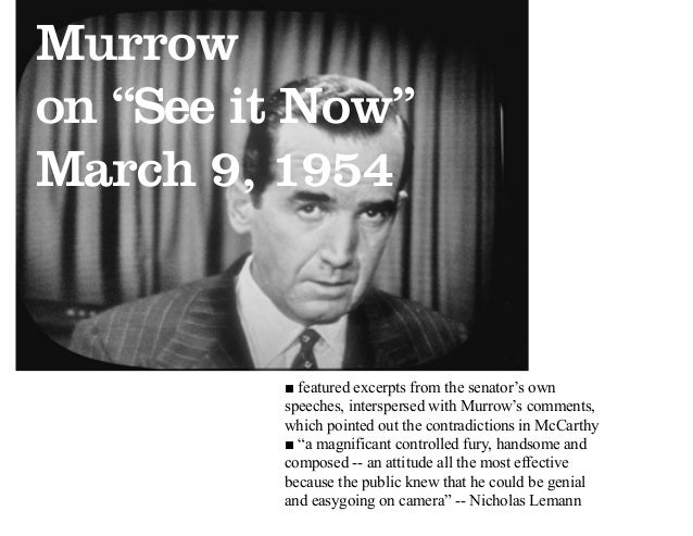Image result for edward r. murrow takes on sen joseph mccarthy in 1954
