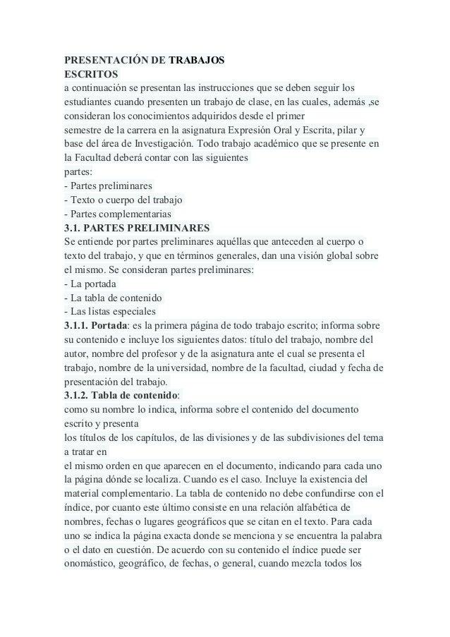 PRESENTACIÓN DE TRABAJOS ESCRITOS a continuación se presentan las instrucciones que se deben seguir los estudiantes cuando...