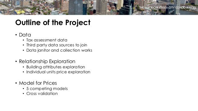 THE HACK ON JERSEY CITY CONDO PRICES explore trends in public data Slide 2