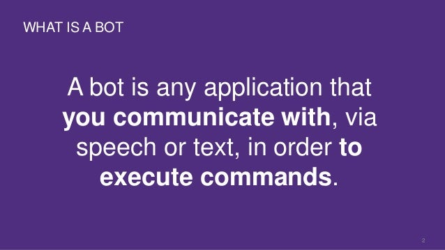 Chatbots, Personal Assistants and the Future of Artificial Intelligence Slide 2
