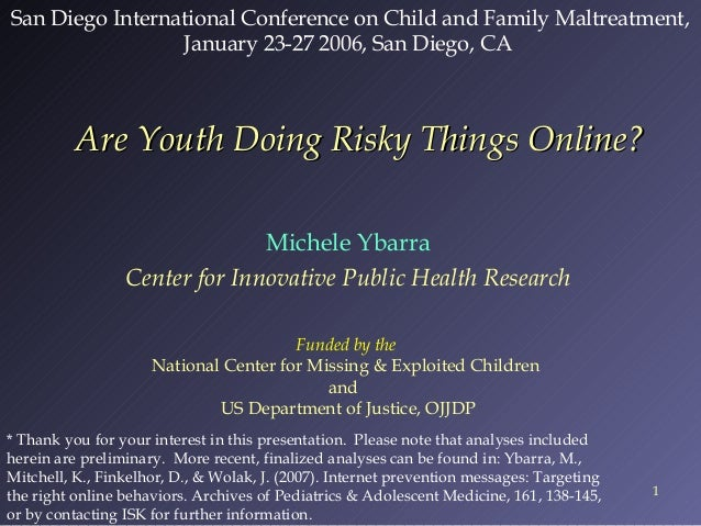 San Diego International Conference on Child and Family Maltreatment, January 23-27 2006, San Diego, CA  Are Youth Doing Ri...