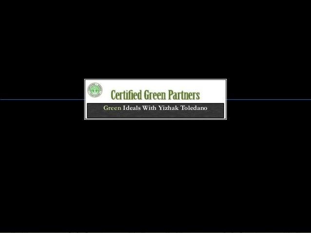 Green Ideals With Yizhak Toledano