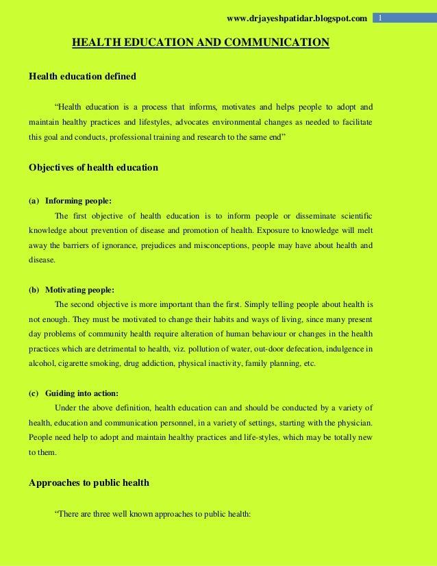 """1www.drjayeshpatidar.blogspot.com HEALTH EDUCATION AND COMMUNICATION Health education defined """"Health education is a proce..."""