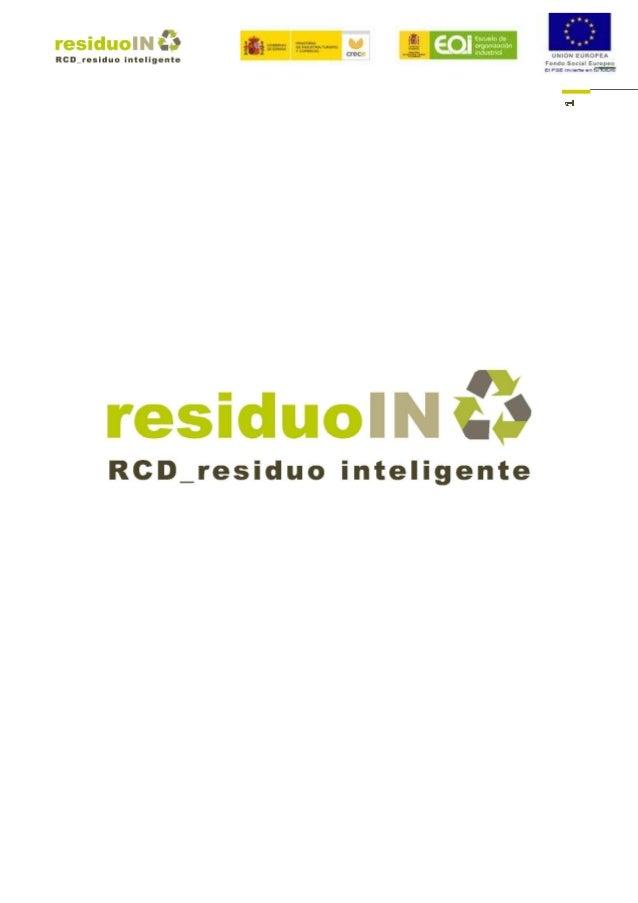 ÍNDICE Plan de Empresa 1. DEFINICIÓN DEL PROYECTO 2. ANTECEDENTES DEL MARCO 3. RD 105/2008 _ NOVEDADES FUNDAMENTALES 4. PR...