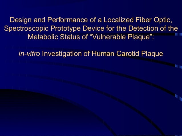 Design and Performance of a Localized Fiber Optic, Spectroscopic Prototype Device for the Detection of the Metabolic Statu...