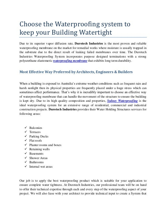Choose the Waterproofing system to keep your Building Watertight Due to its superior vapor diffusion rate, Durotech Indust...