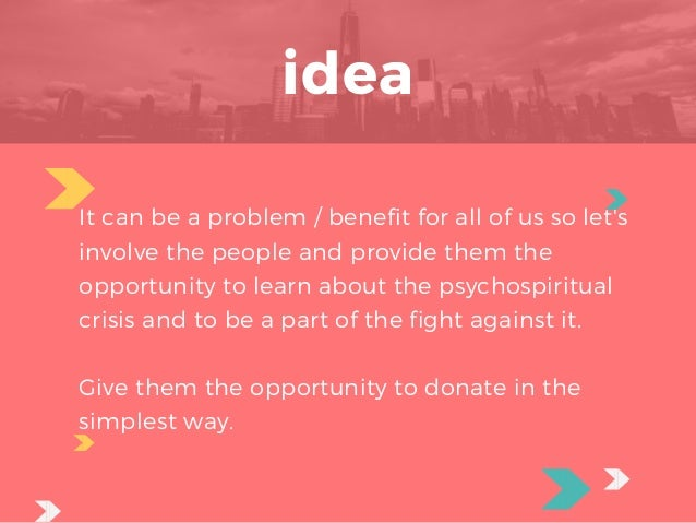 idea It can be a problem / benefit for all of us so let's involve the people and provide them the opportunity to learn a...