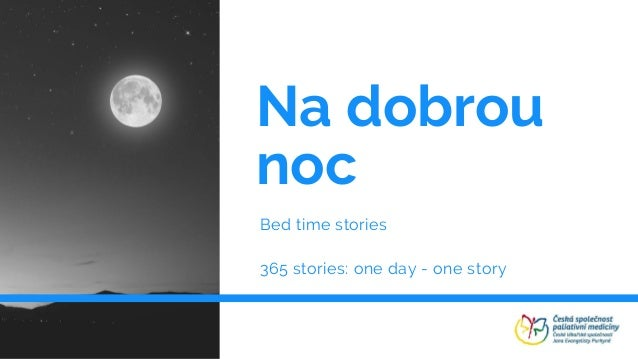 Na dobrou noc Bed time stories 365 stories: one day - one story