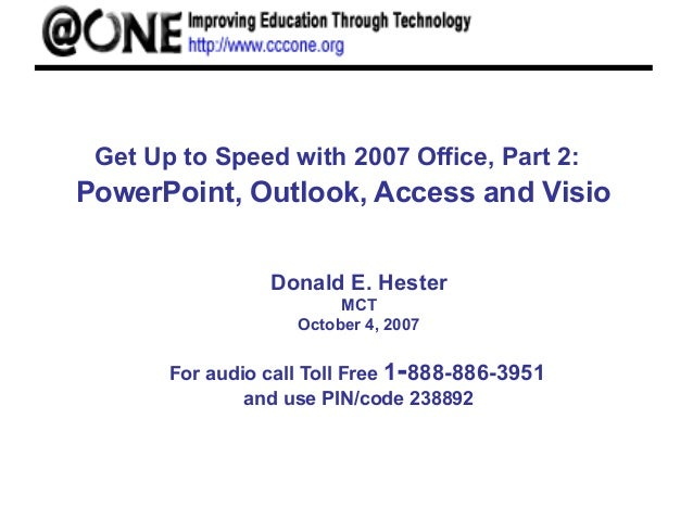 Powerpoint outlook access visio 2007 get up to speed with 2007 office part 2 powerpoint outlook ccuart Gallery