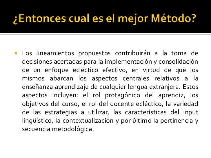    Los lineamientos propuestos contribuirán a la toma de    decisiones acertadas para la implementación y consolidación  ...