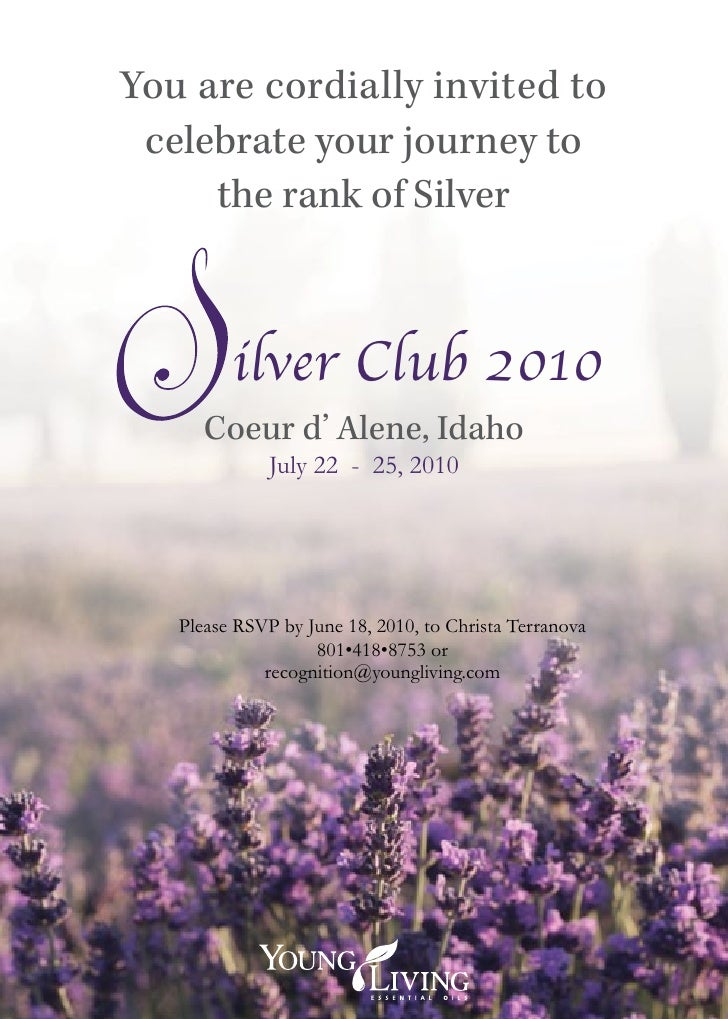 You are cordially invited to  celebrate your journey to      the rank of Silver             ilver Club 2010       Coeur d'...