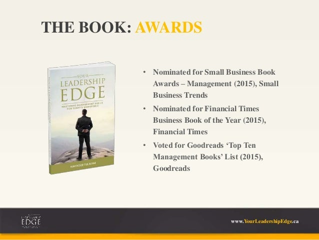 • Nominated for Small Business Book Awards – Management (2015), Small Business Trends • Nominated for Financial Times Busi...