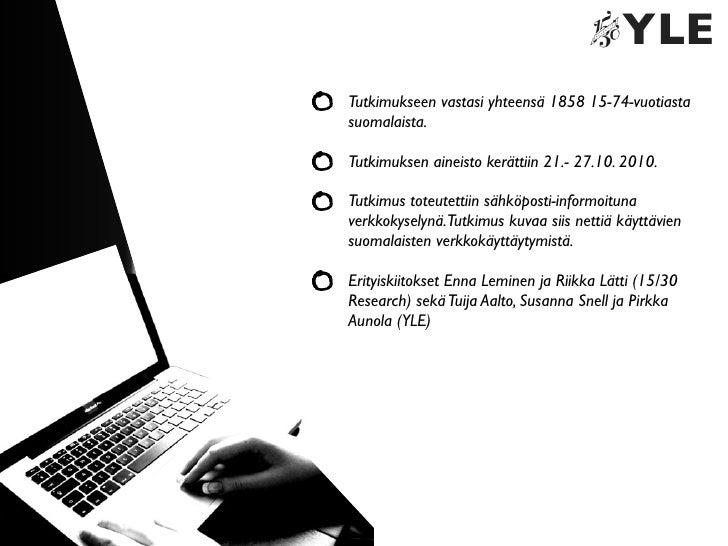 Ylen Suomalaiset verkossa 2010 - tutkimuksen esittely Slide 2