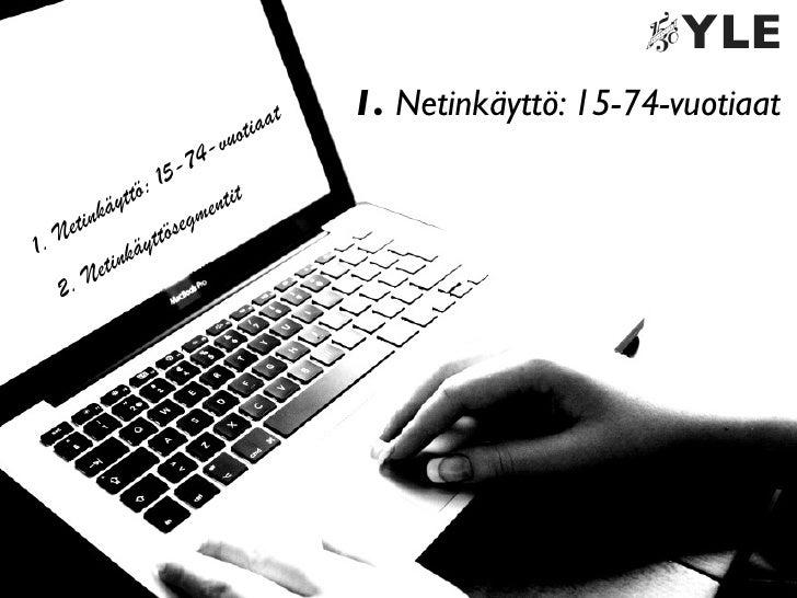 Ylen Suomalaiset verkossa 2010 - tutkimuksen esittely Slide 3