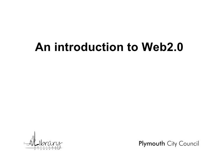 An introduction to Web2.0