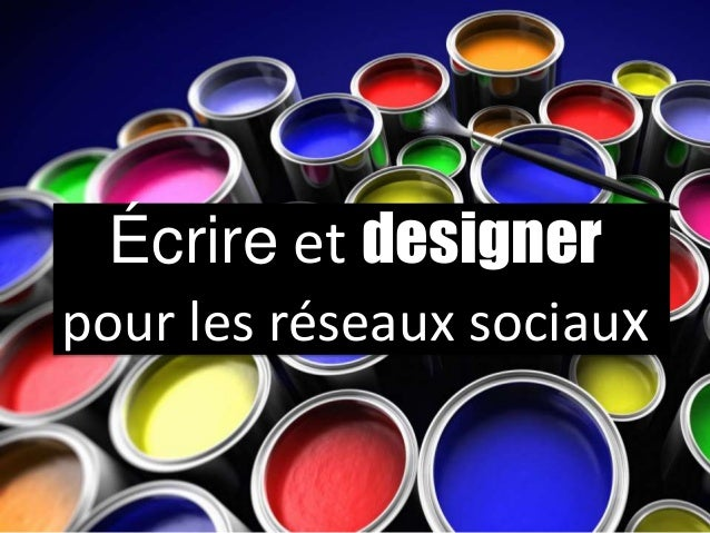 Écrire et designer pour les réseaux sociaux