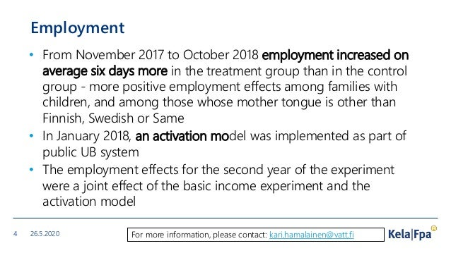 Employment • From November 2017 to October 2018 employment increased on average six days more in the treatment group than ...