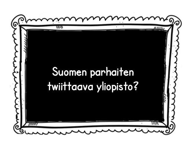 Suomen parhaiten  twiittaava yliopisto?