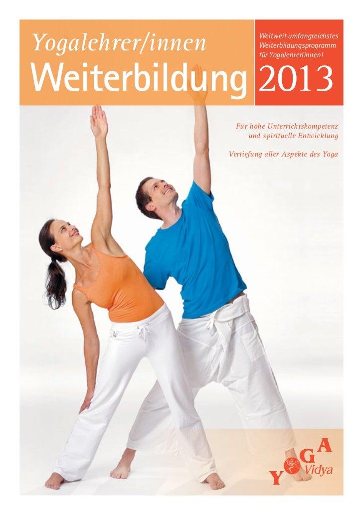 Weltweit umfangreichstesYogalehrer/innen            Weiterbildungsprogramm                            für YogalehrerIinnen...