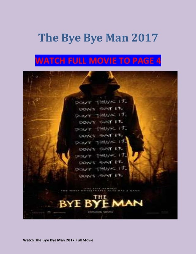 watch the bye bye man 2017 full movie youtube