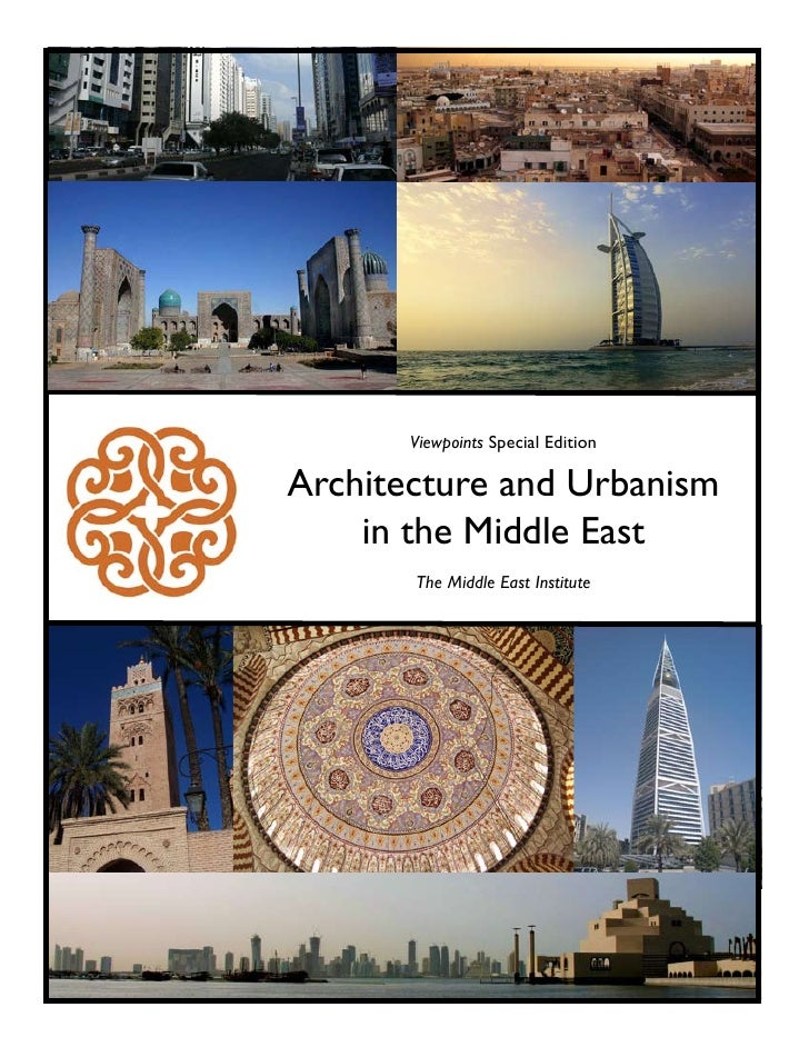 Viewpoints Special Edition  Architecture and Urbanism     in the Middle East        The Middle East Institute