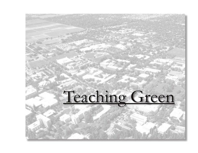 Teaching Green