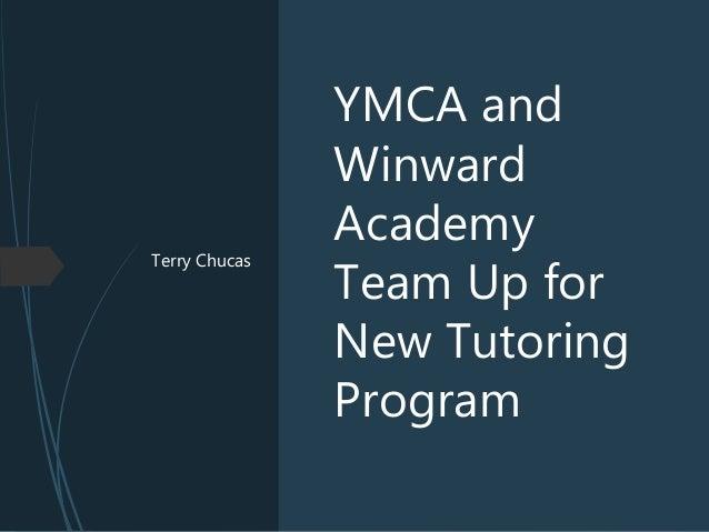 Terry Chucas YMCA and Winward Academy Team Up for New Tutoring Program