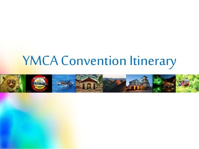 YMCA Convention Itinerary