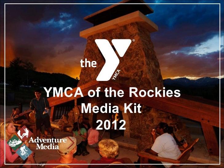 Media Kit  2012  YMCA of the Rockies