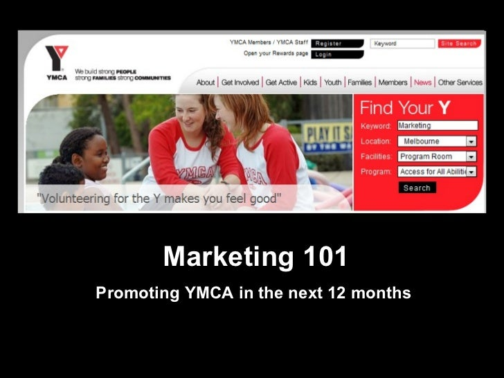 Marketing 101 Promoting YMCA in the next 12 months