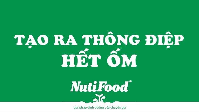 TẠO RA THÔNG ĐIỆP  HẾT ỐM giải pháp dinh dưỡng của chuyên gia