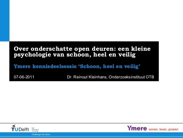 1Buurtverval en collectieve zelfredzaamheid | 12 Challenge the future Delft University of Technology Over onderschatte ope...