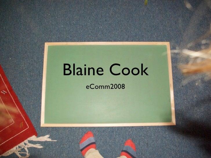 Blaine Cook   eComm2008