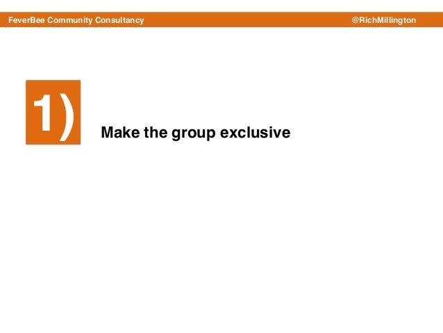 Richard Millington - How To Develop A Sense of Community (5 Rarely Used Ideas) Slide 2