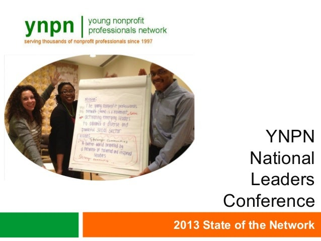 YNPNNationalLeadersConference2013 State of the Network