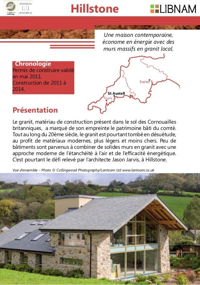 130 Une maison contemporaine, économe en énergie avec des murs massifs en granit local. Le granit, matériau de constructio...