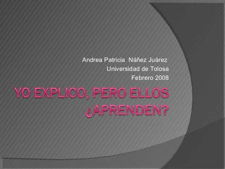 Andrea Patricia  Náñez Juárez  Universidad de Tolosa Febrero 2008