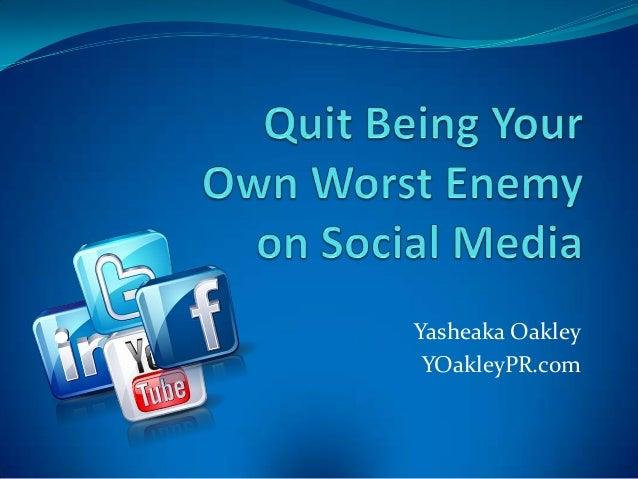 Yasheaka Oakley YOakleyPR.com