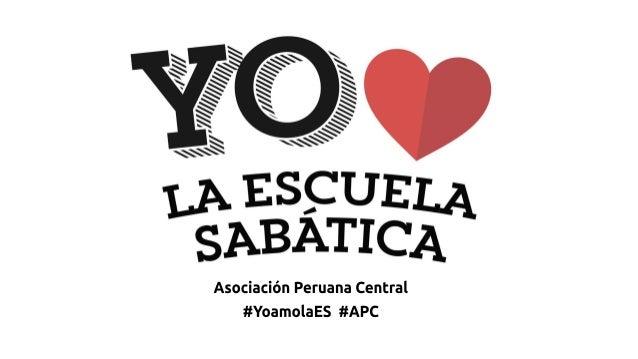 AsociaciónPeruanaCentral #YoamolaES#APC