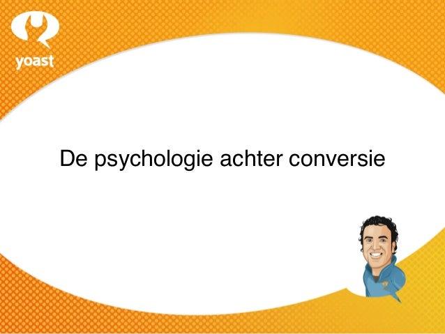 De psychologie achter conversie