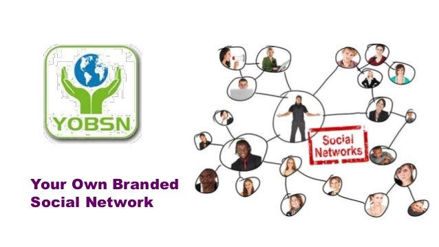 Your Own Branded Social Network