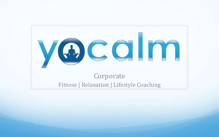 CorporateFitness | Relaxation | Lifestyle Coaching