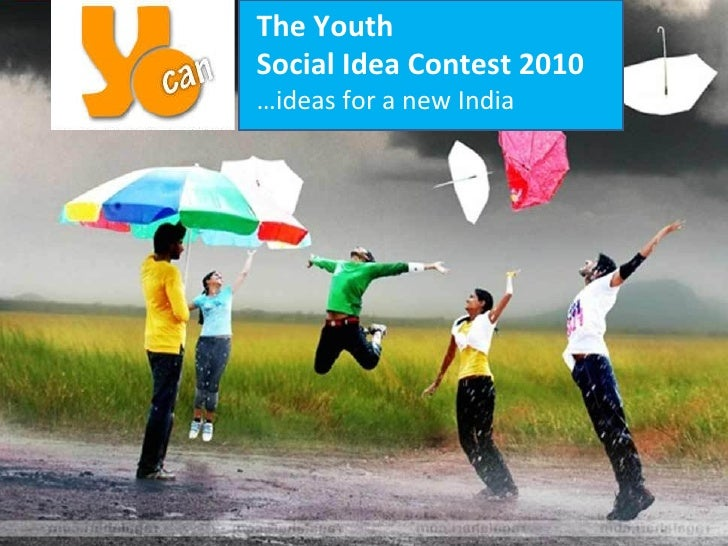 The Youth  Social Idea Contest 2010 … ideas for a new India