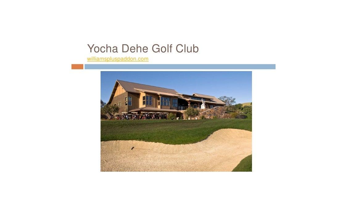 Yocha Dehe Golf Club williamspluspaddon.com