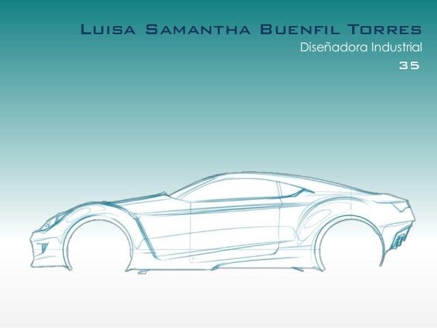 Luisa Samantha Buenfil Torres                  Diseñadora Industrial                                  35