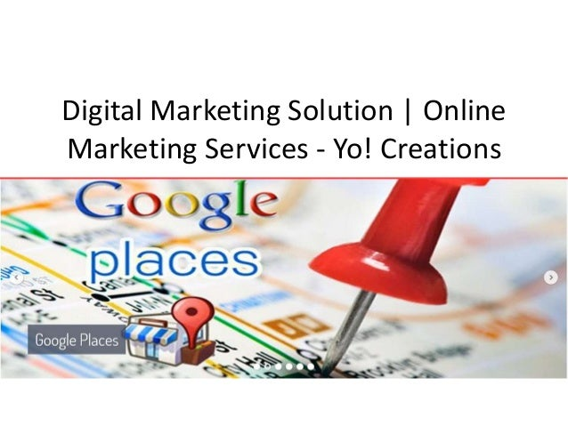 Digital Marketing Solution | Online Marketing Services - Yo! Creations
