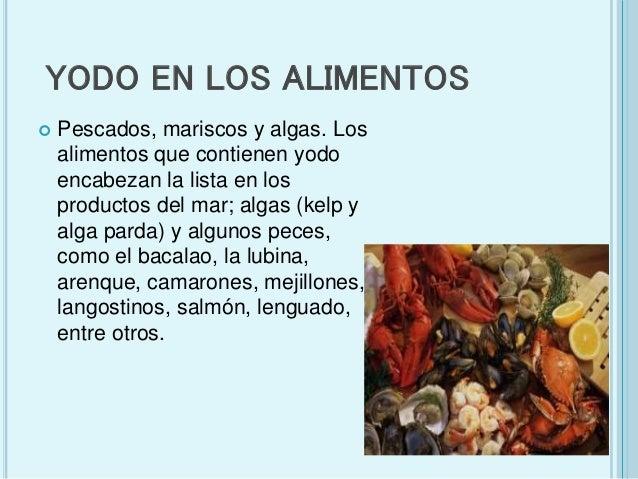 Elemento yodo - Hierro alimentos que lo contienen ...